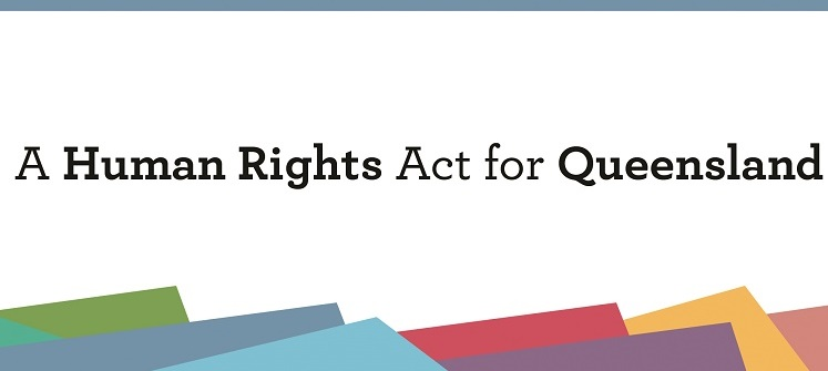 A human rights act for Queensland