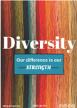Diversity: our difference is our strength.
