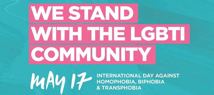 We stand with the LGBTI community - May 17 - International Day against Homophobia, Biphobia and Transphobia