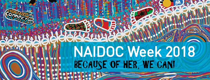 NAIDOC week 2018: Because of her, we can